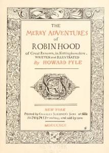 Merry Adventures of Robin Hood by Howard Pyle